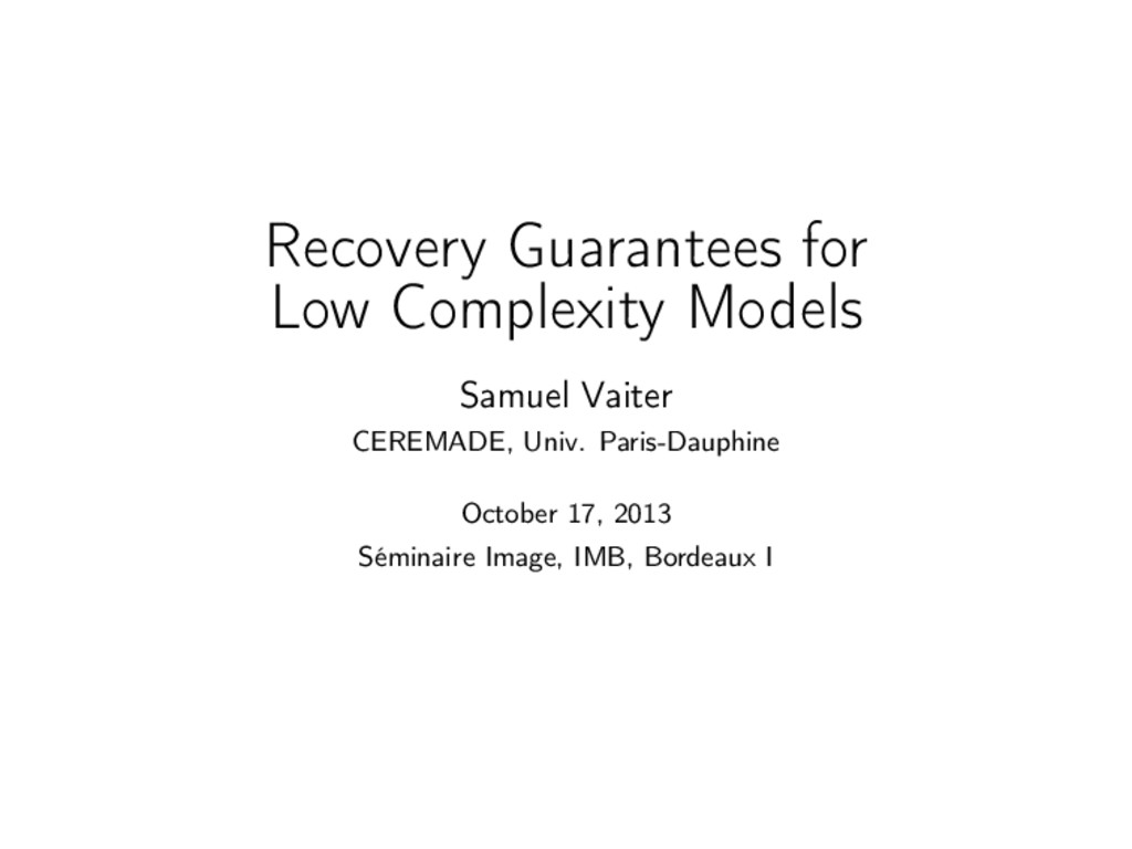 Recovery Guarantees for Low Complexity Models S...