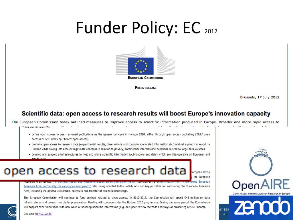 [Anlass der Präsentation] Funder Policy: EC 2012