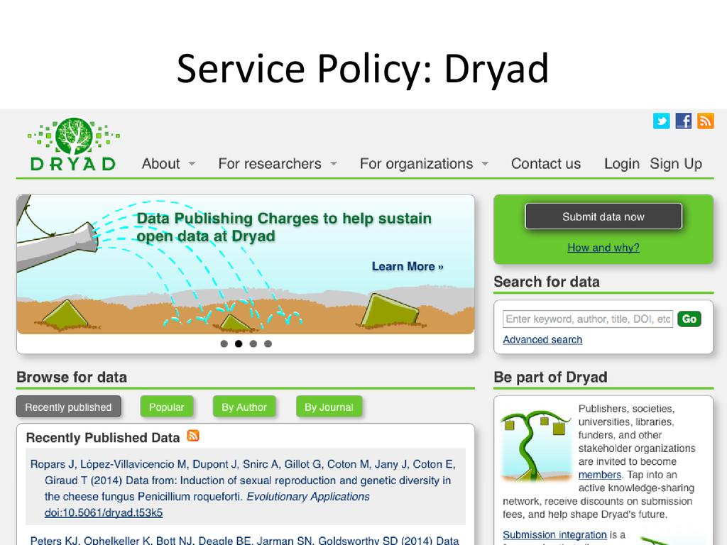 [Anlass der Präsentation] Service Policy: Dryad