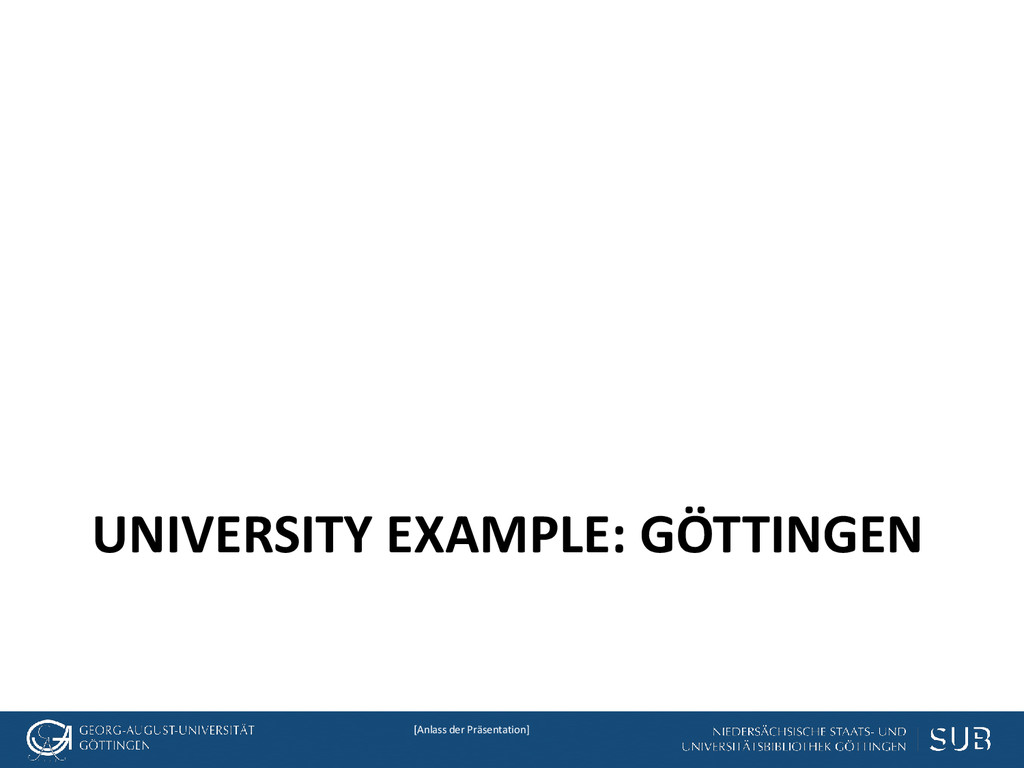 [Anlass der Präsentation] UNIVERSITY EXAMPLE: G...