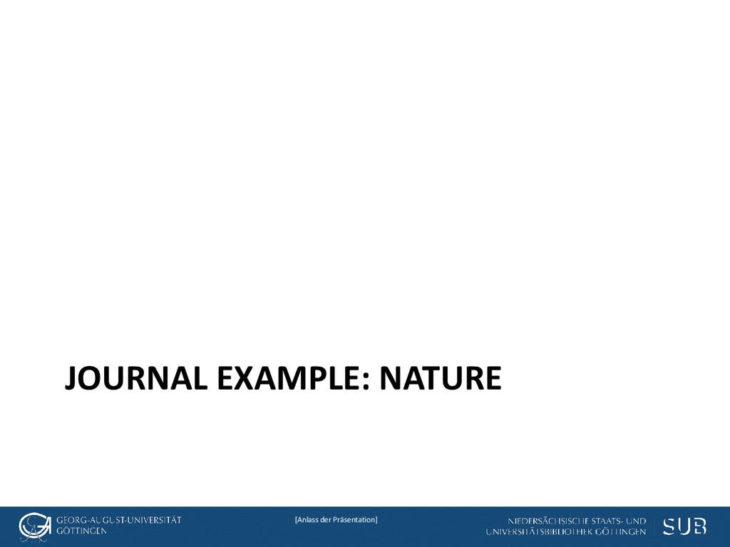 [Anlass der Präsentation] JOURNAL EXAMPLE: NATU...