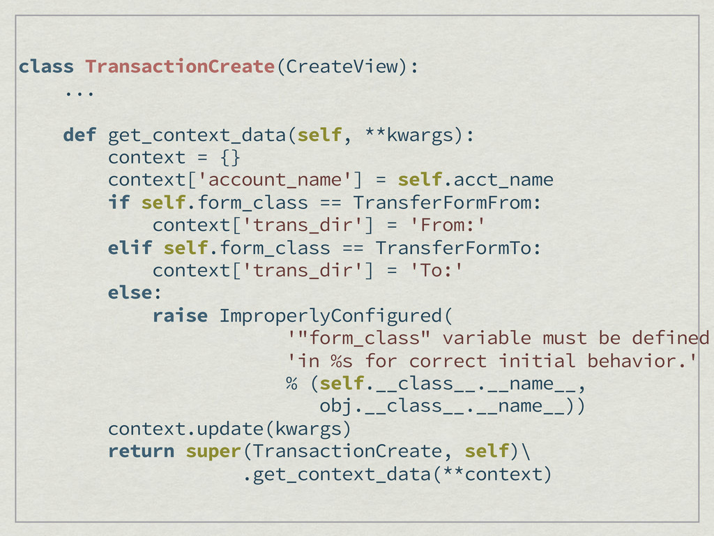 class TransactionCreate(CreateView): ... def ge...