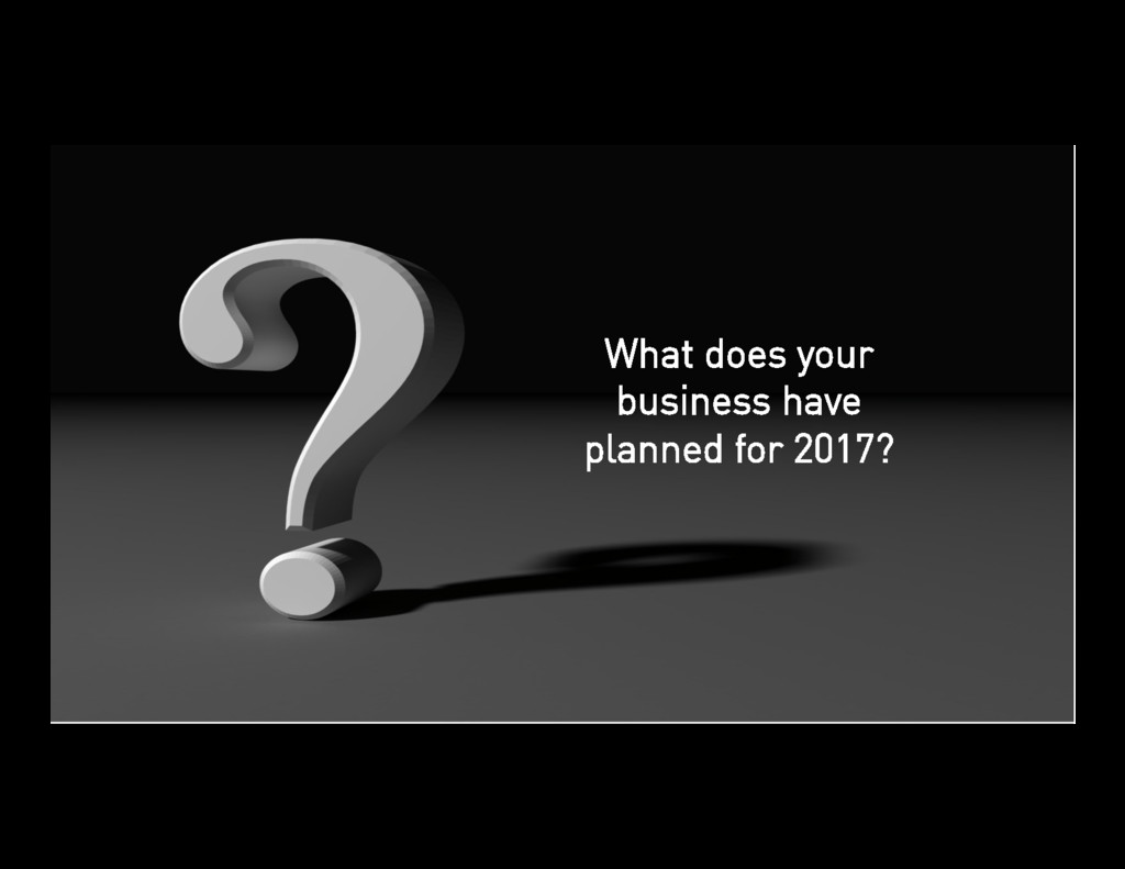 49 What does your business have planned for 201...