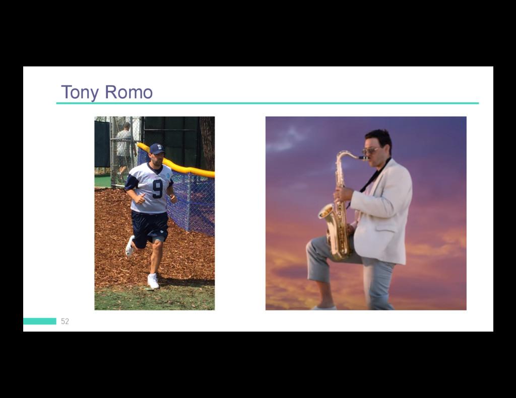 Tony Romo 52