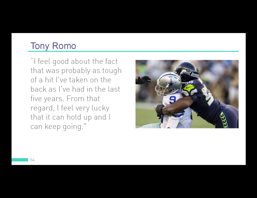 """Tony Romo 54 """"I feel good about the fact that w..."""