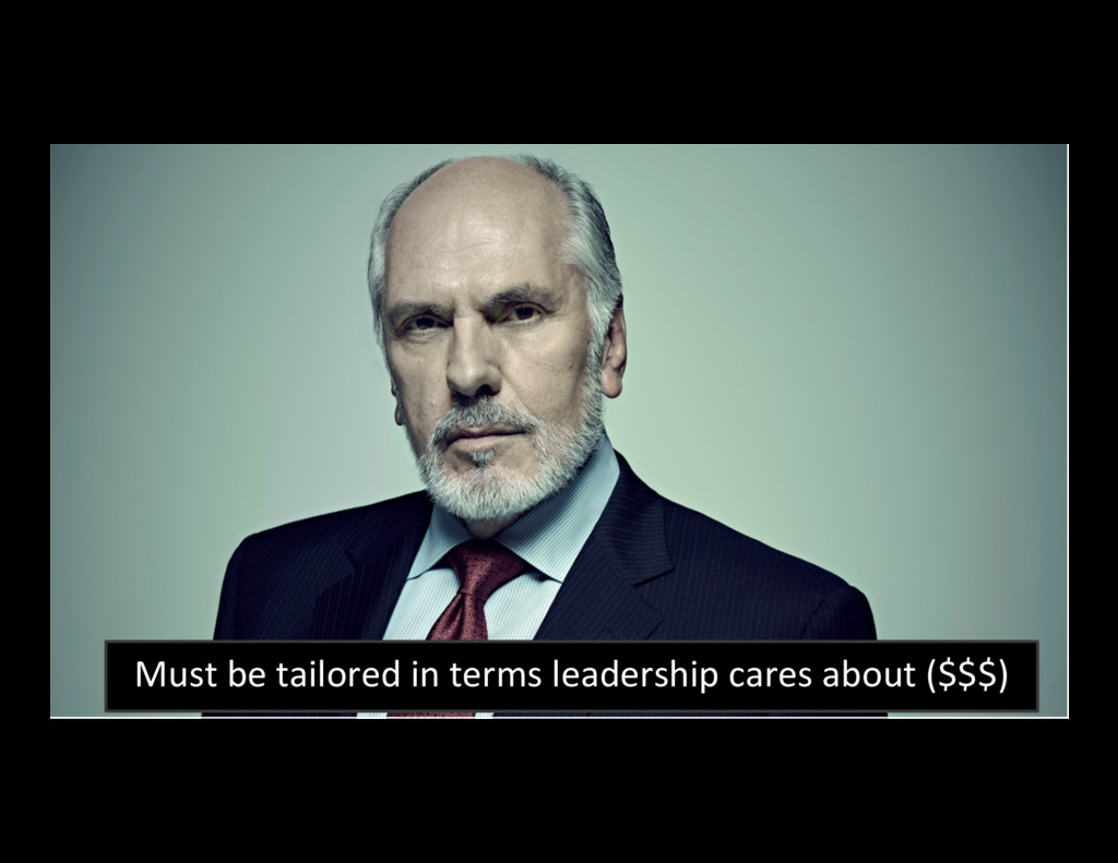 64 Must be tailored in terms leadership cares a...
