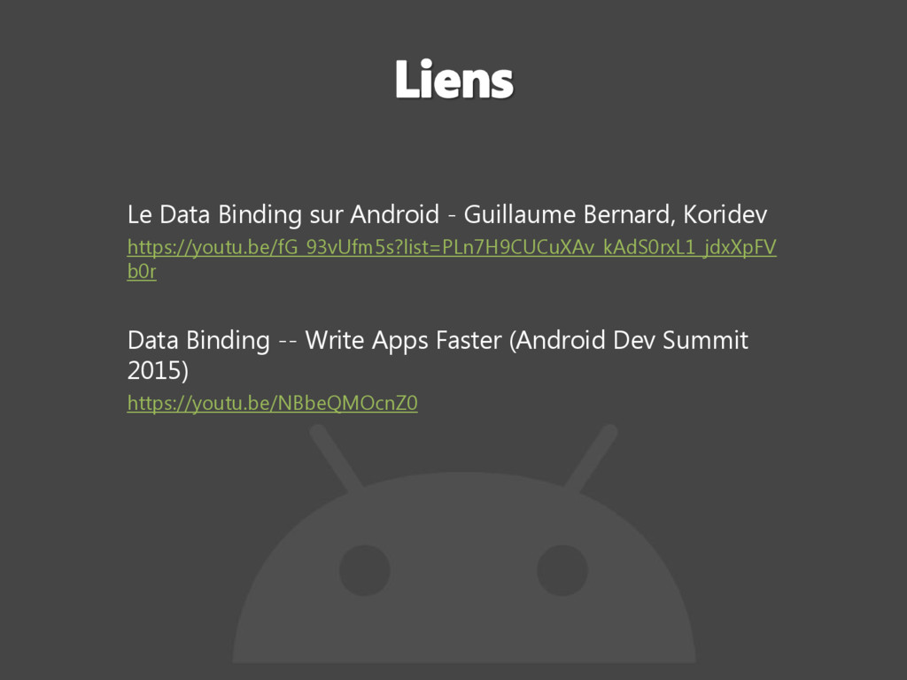 Le Data Binding sur Android - Guillaume Bernard...