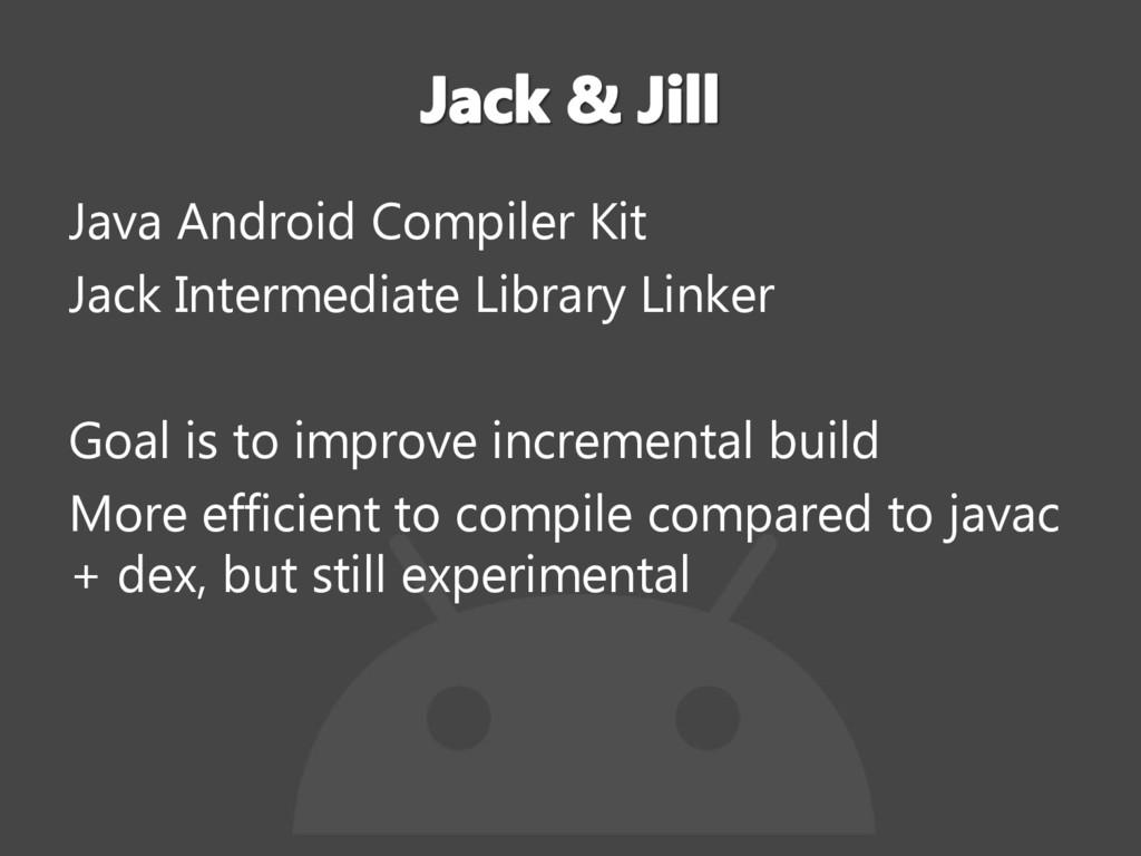 Java Android Compiler Kit Jack Intermediate Lib...