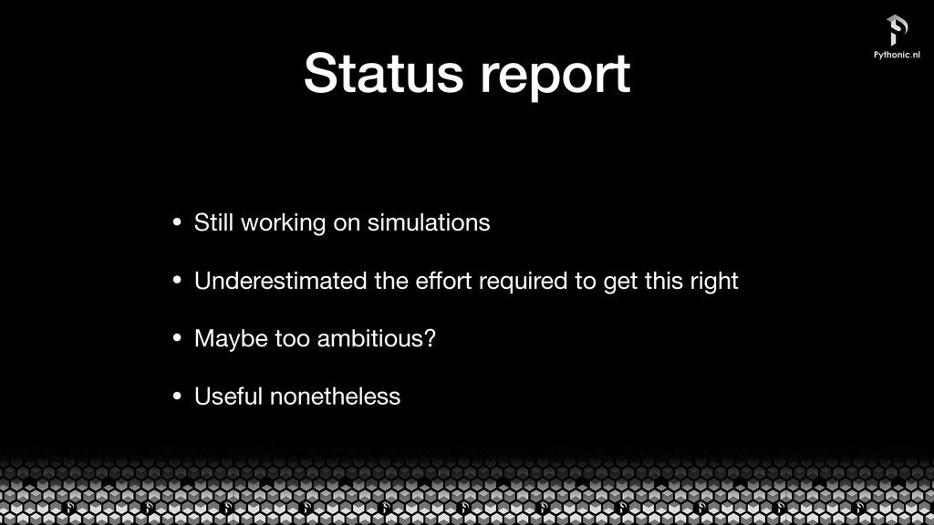 Status report • Still working on simulations  •...
