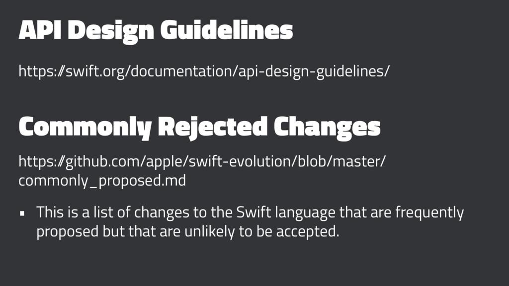 API Design Guidelines https:/ /swift.org/docume...
