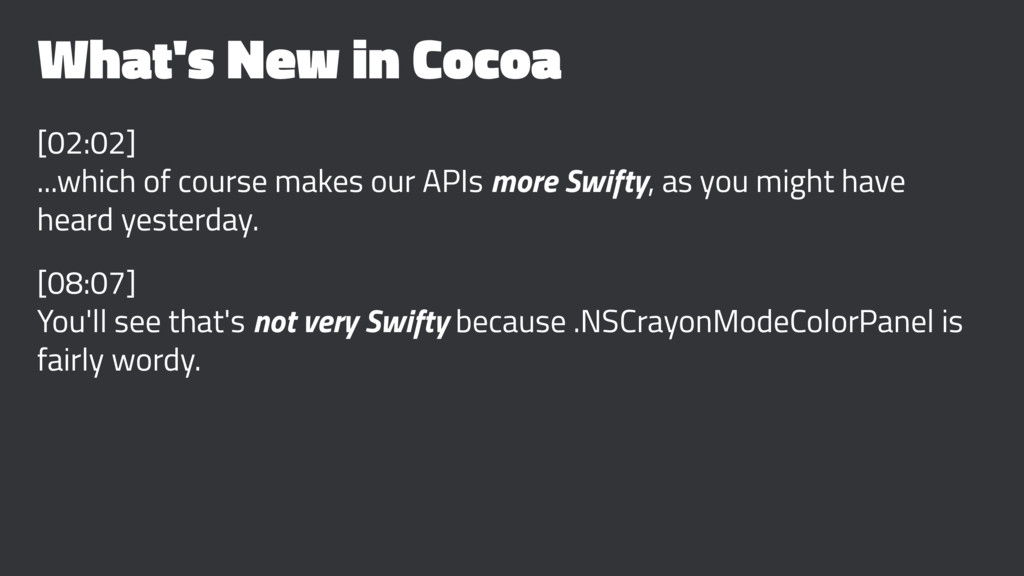 What's New in Cocoa [02:02] ...which of course ...