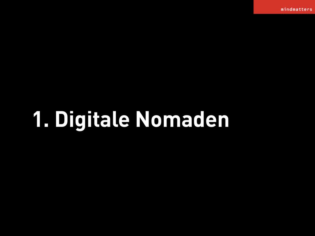1. Digitale Nomaden