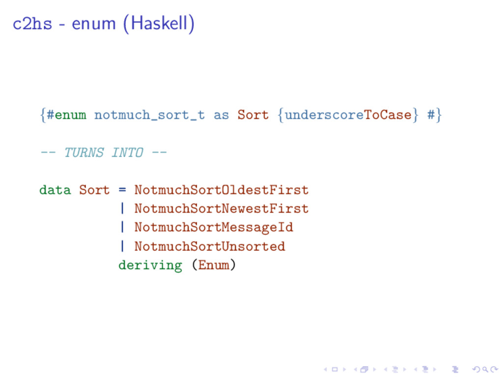 c2hs - enum (Haskell) {#enum notmuch_sort_t as ...