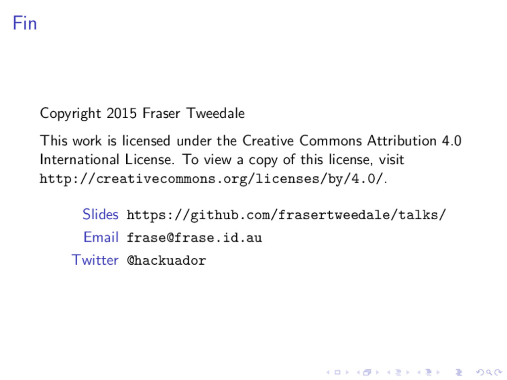 Fin Copyright 2015 Fraser Tweedale This work is...