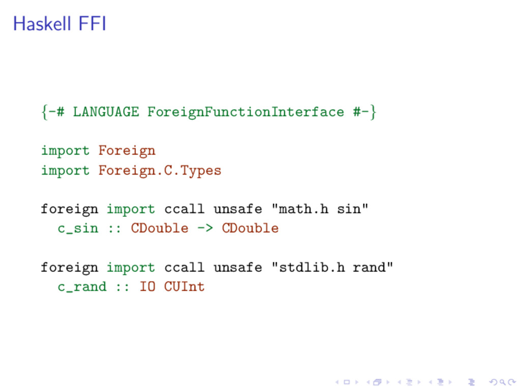 Haskell FFI {-# LANGUAGE ForeignFunctionInterfa...