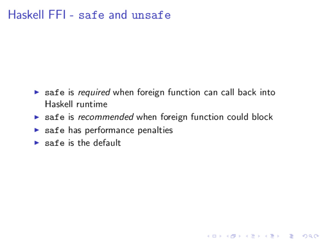 Haskell FFI - safe and unsafe safe is required ...