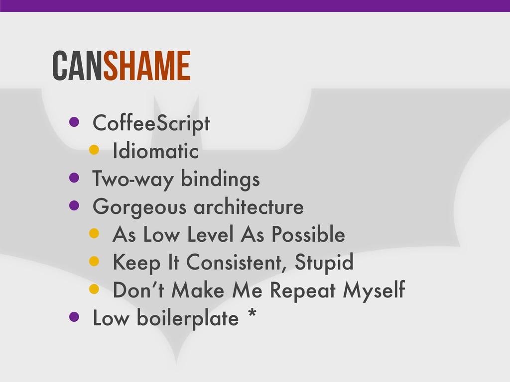 CanShame • CoffeeScript • Idiomatic • Two-way b...
