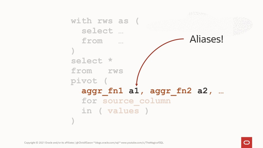 with rws as ( select … from … ) select * from r...
