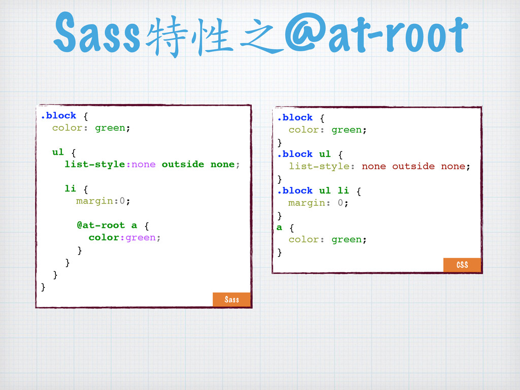 Sass特性之@at-root .block { color: green; ul { lis...