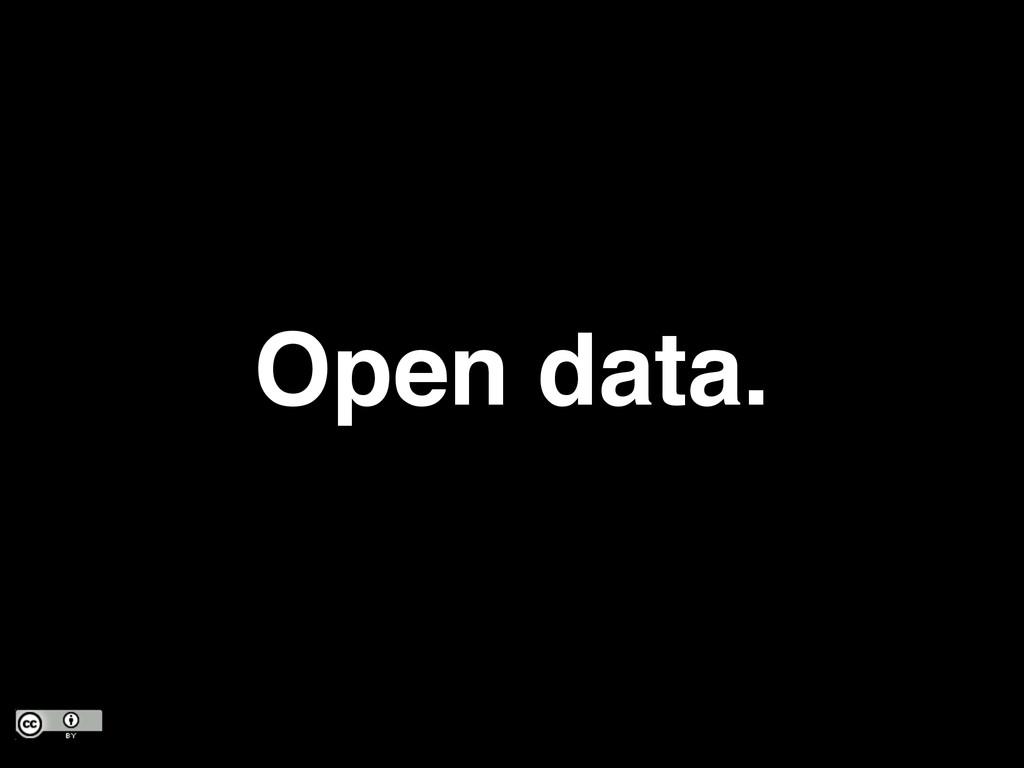 Open data.