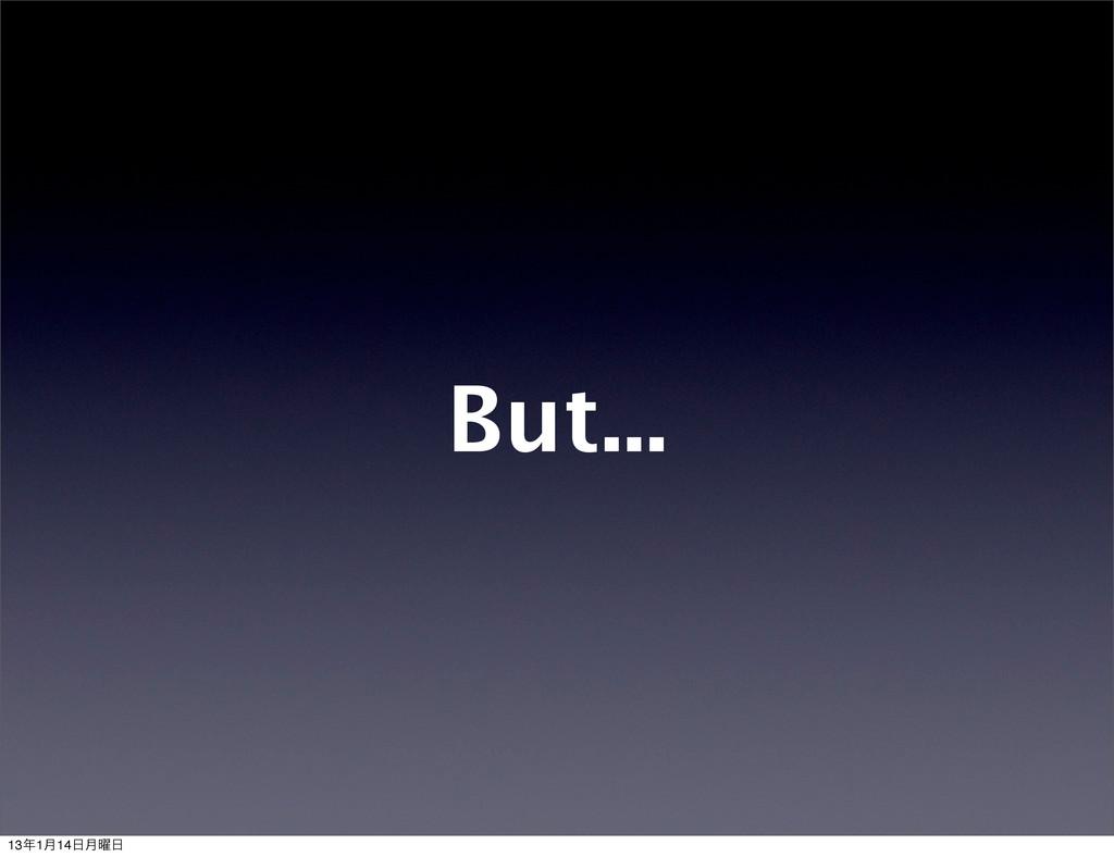 But... 131݄14݄༵