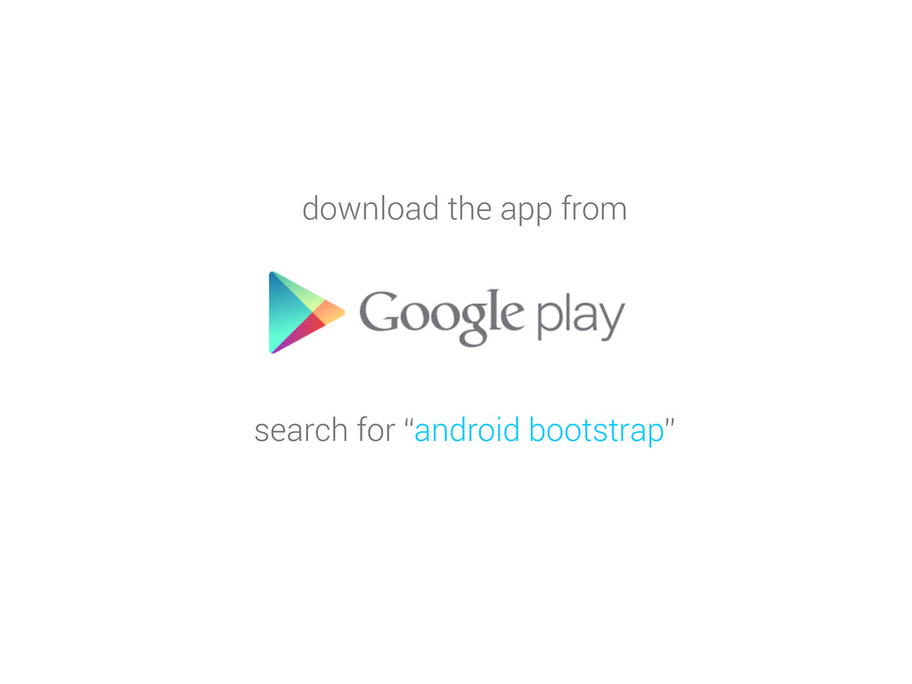 """download the app from search for """"android boots..."""