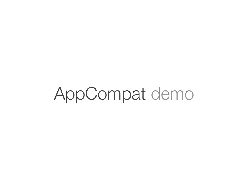 AppCompat demo
