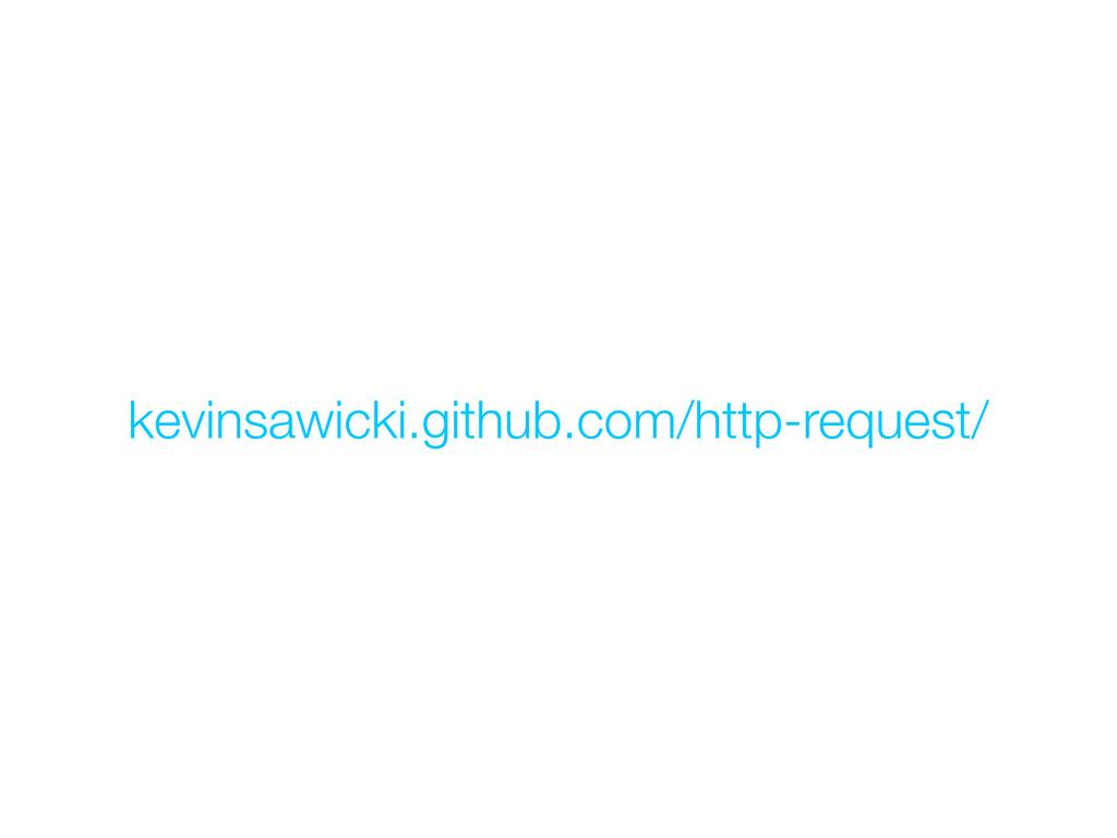 kevinsawicki.github.com/http-request/