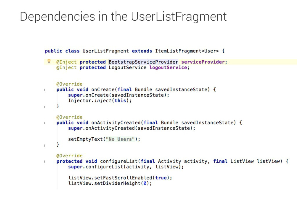 Dependencies in the UserListFragment