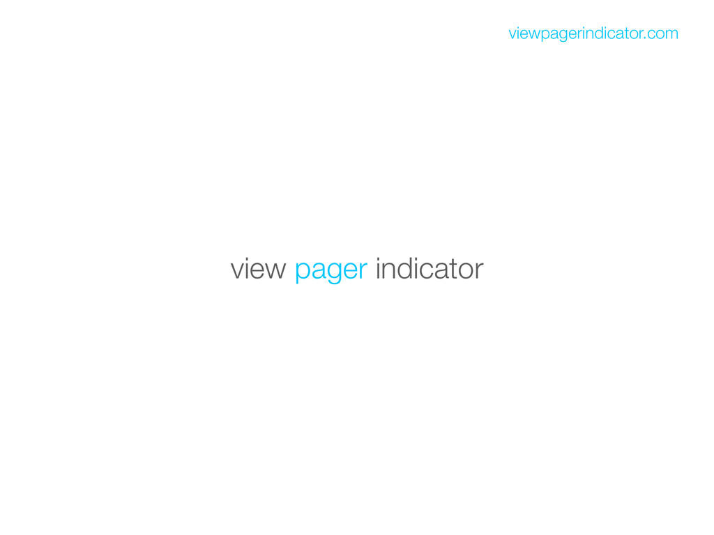 view pager indicator viewpagerindicator.com