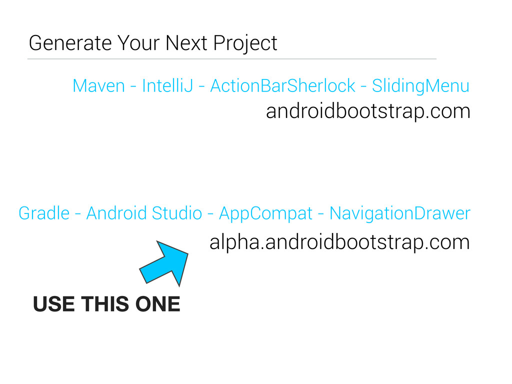 Generate Your Next Project Gradle - Android Stu...