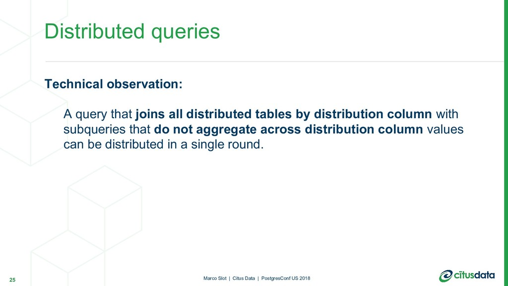 Distributed queries Technical observation: A qu...