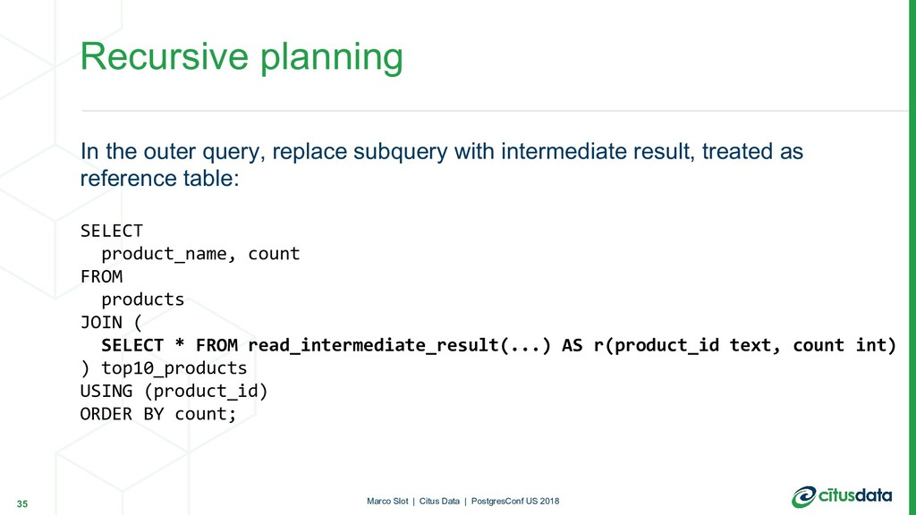 Recursive planning In the outer query, replace ...