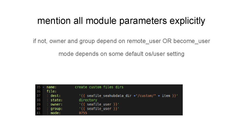 mention all module parameters explicitly if not...