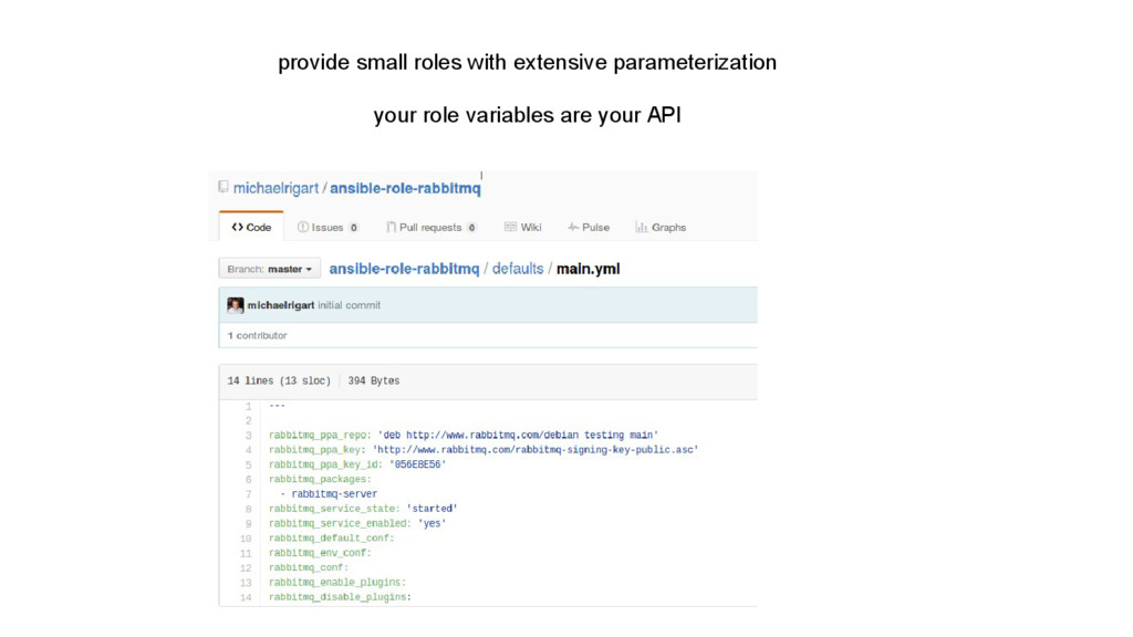 provide small roles with extensive parameteriza...