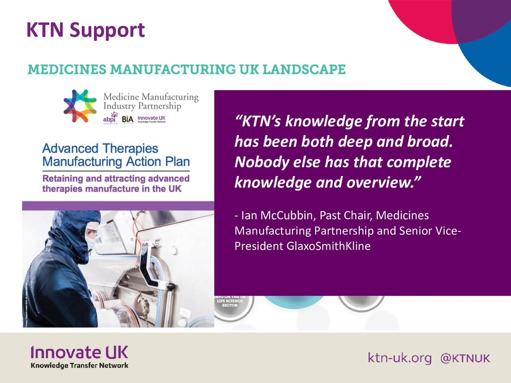 "KTN Support ""KTN's knowledge from the start has..."