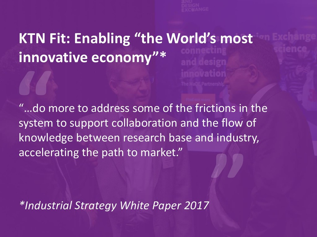 "KTN Fit: Enabling ""the World's most innovative ..."