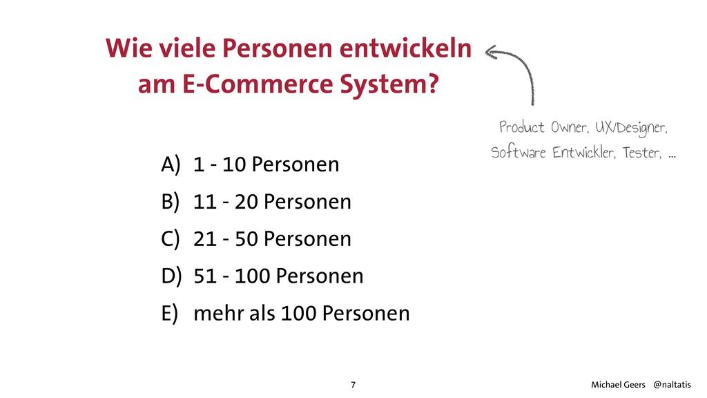 Wie viele Personen entwickeln am E-Commerce Sys...