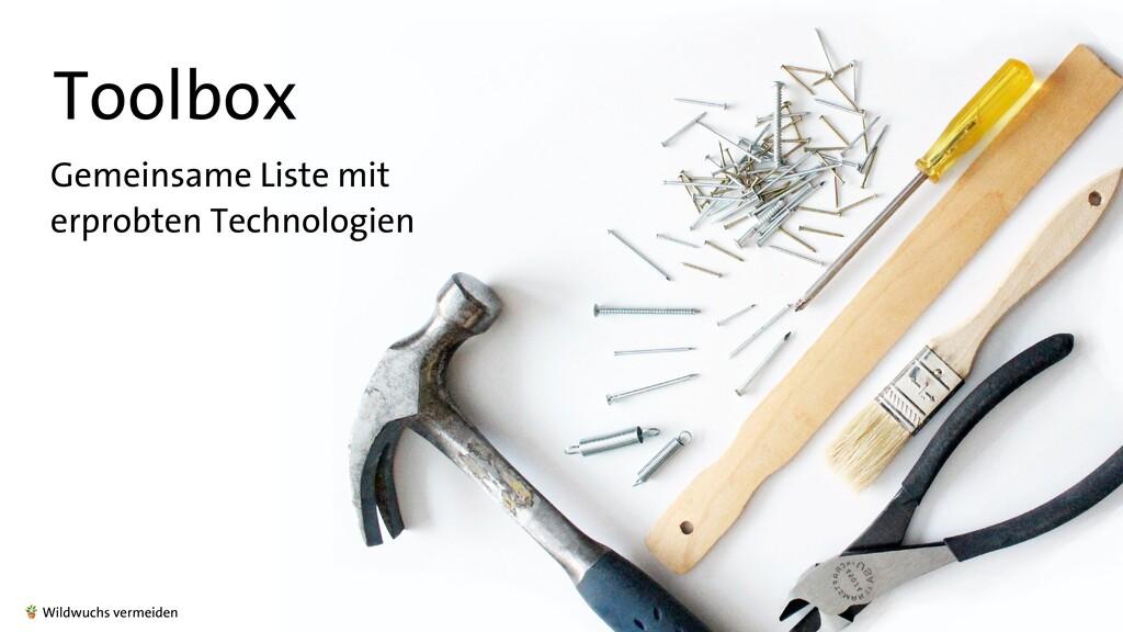 Toolbox Gemeinsame Liste mit   erprobten Techno...