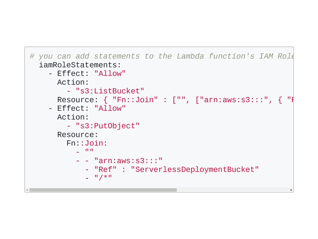 # you can add statements to the Lambda function...