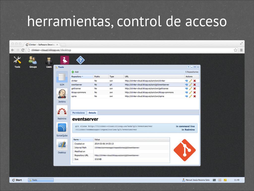 herramientas, control de acceso