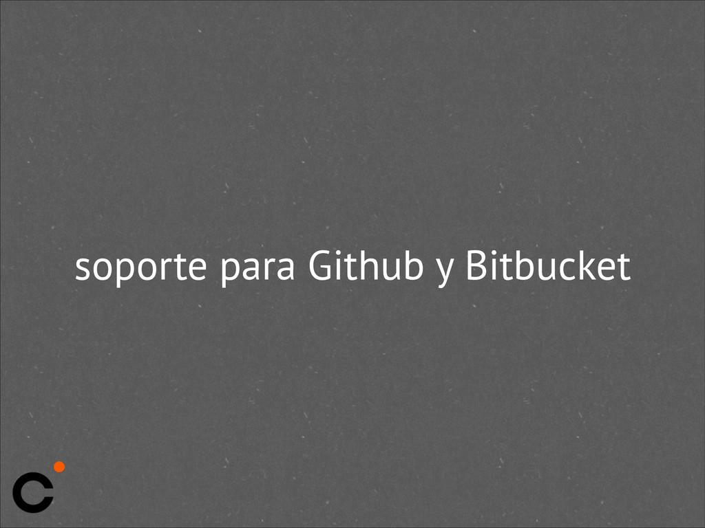 soporte para Github y Bitbucket
