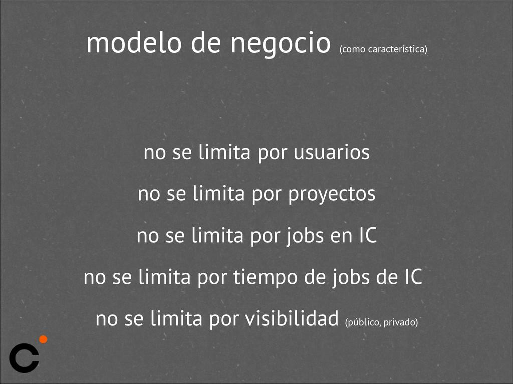 modelo de negocio (como característica) no se l...