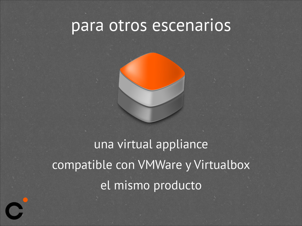 para otros escenarios una virtual appliance com...