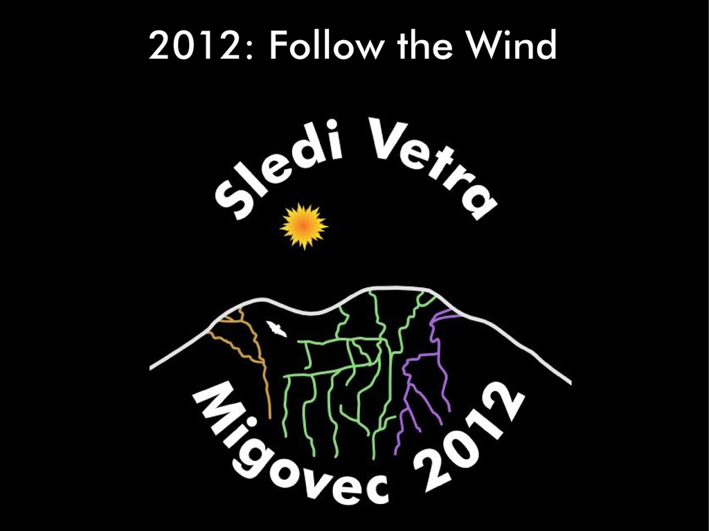 2012: Follow the Wind