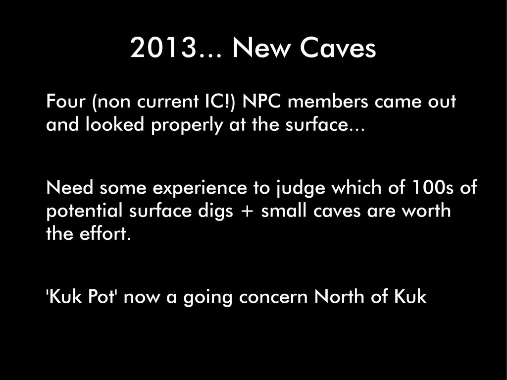 2013... New Caves Four (non current IC!) NPC me...