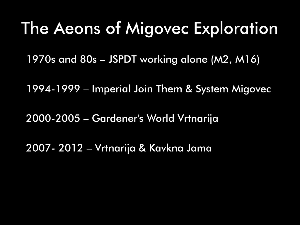 The Aeons of Migovec Exploration 1970s and 80s ...