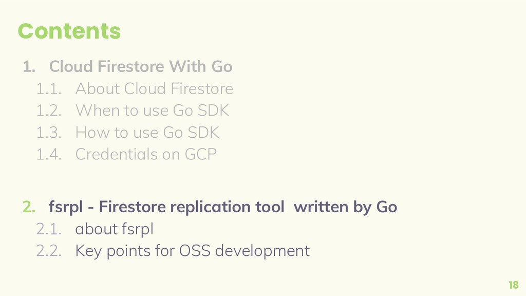 Contents 1. Cloud Firestore With Go 1.1. About ...