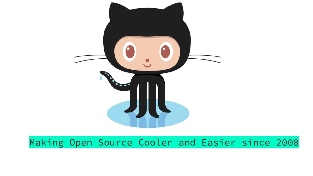 Making Open Source Cooler and Easier since 2008