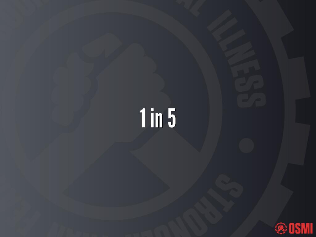 1 in 5